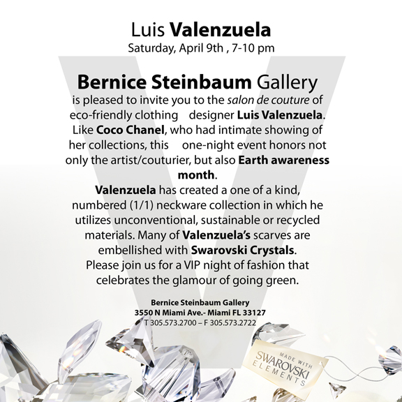 EcoArtFAshion - Luis Valenzuela at Bernice Steimbaum Gallery April 2011